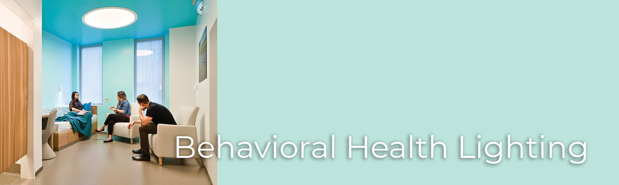 Behavioral health lighting banner with patient room