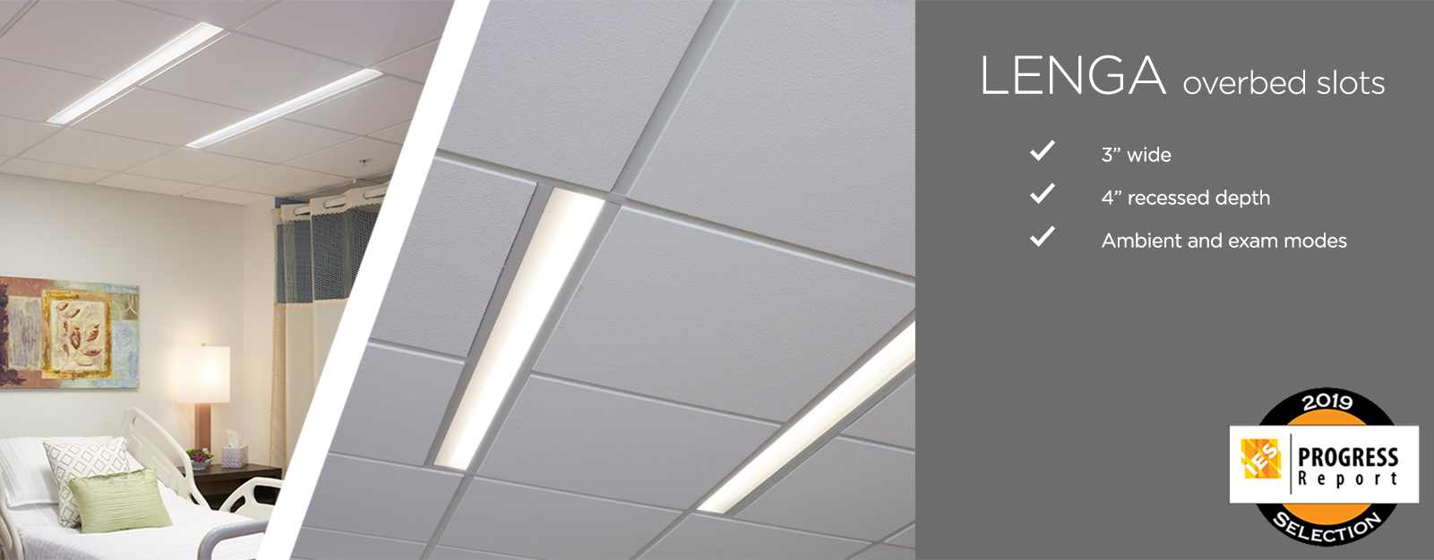 "Lenga patient room slot luminaire banner, reading ""Three inches wide, four-inch recessed depth, ambient and exam modes"""