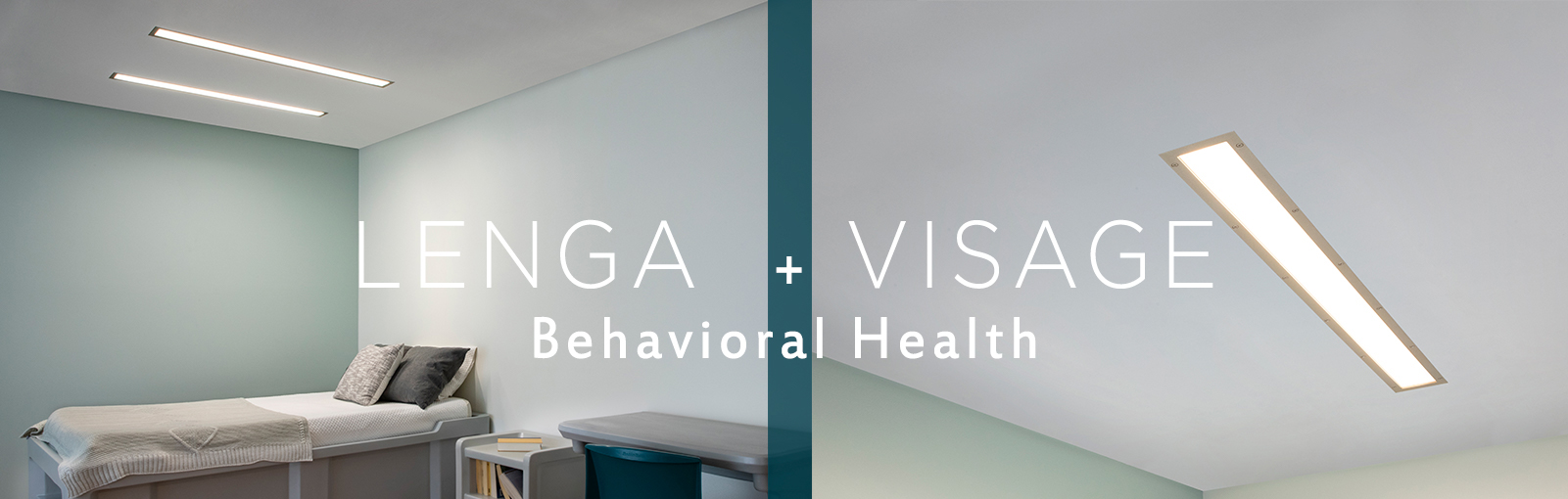 New Lenga and Visage behavioral health ceiling luminaires